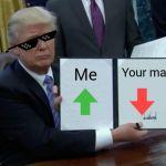 Trump Bill Signing Meme Generator - Imgflip