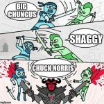 Sword fight | BIG CHUNGUS CHUCK NORRIS SHAGGY | image tagged in sword fight | made w/ Imgflip meme maker