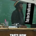 Rasta Science Teacher Meme | AND KIDS THATS HOW MAFIA WORKS | image tagged in memes,rasta science teacher | made w/ Imgflip meme maker