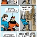 Open the gate a little | THERE'S GONNA BE A NEW DUMBO MOVIE! IT'S GONNA BE A CGI REMAKE! DANNY DEVITO IS GONNA BE IN IT! | image tagged in open the gate a little | made w/ Imgflip meme maker