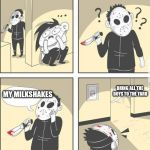 jason | MY MILKSHAKES BRING ALL THE BOYS TO THE YARD | image tagged in jason | made w/ Imgflip meme maker