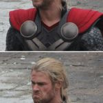 Thor happy then sad | WHEN SOMEONE TALKS ABOUT ENDGAME BUT THEN SPOILS IT FOR HIM | image tagged in thor happy then sad | made w/ Imgflip meme maker
