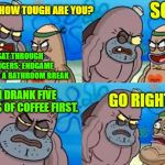 "I Can Do This All Day! ""Spongebob Week"" April 29th to May 5th an EGOS production. 