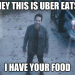 Ant Man (Avengers Endgame) | HEY THIS IS UBER EATS I HAVE YOUR FOOD | image tagged in ant man avengers endgame | made w/ Imgflip meme maker