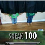 Sneak 100 | image tagged in sneak 100 | made w/ Imgflip meme maker