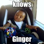 Ginger trumps Black | Everbody knows Ginger trumps black | image tagged in memes,funny,mixed race baby,royal baby,harry and megan,archie | made w/ Imgflip meme maker
