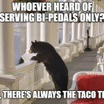 "Balcony Bear | WHOEVER HEARD OF ""SERVING BI-PEDALS ONLY?"" WELL, THERE'S ALWAYS THE TACO TRUCK 