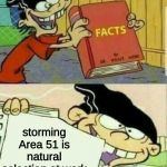 Natural Selection | storming Area 51 is natural selection at work | image tagged in double d facts book | made w/ Imgflip meme maker