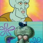 Squidward Meme | BEFORE HAVING KIDS AFTER HAVING KIDS | image tagged in memes,squidward | made w/ Imgflip meme maker