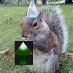 Happy Birthday | July 24th is my birthday... So can I have some upvotes as a present please? | image tagged in memes,super birthday squirrel | made w/ Imgflip meme maker