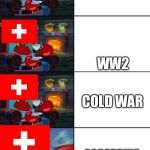 Shocked Mr Krabs | WW1 WW2 ACCORDING TO OVERWATCH COLD WAR Y'ALL READY TO DIE | image tagged in shocked mr krabs | made w/ Imgflip meme maker