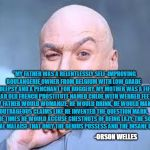 """Orson Welles"" Famous Quotes In History 