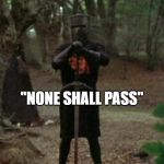 "Ain't Going Nowhere | HOW IT FEELS WHEN YOU'RE IN LINE AT THE DMV ""NONE SHALL PASS"" 