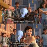 Megamind positive feedback meme