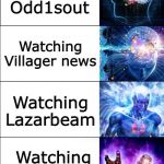 Big brain | Watching Morgz Watching Pewdiepie Watching Lazarbeam Watching Mr.Beast Watching Villager news Watching Odd1sout | image tagged in expanding brain,pewdiepie,mr beast,theodd1sout | made w/ Imgflip meme maker