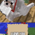 Minecraft Mail | I LOVE YOU | image tagged in minecraft mail | made w/ Imgflip meme maker