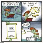 SCHOOL | School is officially confirmed as educational. NANI!! | image tagged in memes,the scroll of truth,school,high school | made w/ Imgflip meme maker