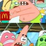 Put It Somewhere Else Patrick Meme | WHAT IS THIS GET IT OUT OF HERE I'M GONG TO GET DIABETES | image tagged in memes,put it somewhere else patrick | made w/ Imgflip meme maker