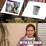 Spot the Difference | PEOPLE WITH BIG BRAIN | image tagged in spot the difference | made w/ Imgflip meme maker