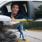 sonic how are you not dead meme