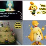 Isabelle's Birthday | Yes, today on 12/20 HAPPY BIRTHDAY, ISABELLE! | image tagged in 4 square grid,animal crossing,memes,meme,birthday,happy birthday | made w/ Imgflip meme maker