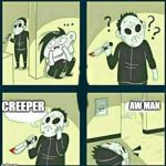 The murderer | CREEPER AW MAN | image tagged in the murderer | made w/ Imgflip meme maker