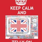 Keep Calm And Carry On Red Meme | KEEP CALMAND TELLY ON | image tagged in memes,keep calm and carry on red | made w/ Imgflip meme maker