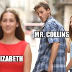 Cheating | JANE ELIZABETH MR. COLLINS | image tagged in cheating | made w/ Imgflip meme maker