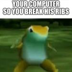 Get nae nae'd | WHEN YOUR LITTLE BROTHER BREAKS YOUR COMPUTER SO YOU BREAK HIS RIBS | image tagged in get nae nae'd | made w/ Imgflip meme maker