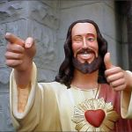 Buddy Christ Meme | WHEN YOU PRAY FOR A LOCKDOWN DURING THE TEST AND IT HAPPENS | image tagged in memes,buddy christ | made w/ Imgflip meme maker