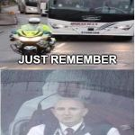 coronavirus bus | THINK YOUR HAVING A BAD DAY?? JUST REMEMBER YOU COULD BE DRIVING A BUS OF CORONAVIRUS QUARANTINE PATIENTS WHILE A GUY IN A HAZMAT SUIT GIVES | image tagged in memes,coronavirus,sick | made w/ Imgflip meme maker