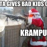 Hohoho Meme | SANTA GIVES BAD KIDS COAL KRAMPUS: | image tagged in memes,hohoho | made w/ Imgflip meme maker