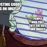 Squidward window Meme Generator - Imgflip