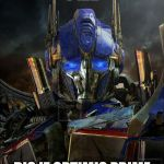 "Optimus Prime | ""O HAI"" DIS IZ OPTIMIS PRIME 