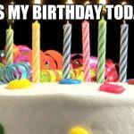 Birthday Cake Blank Meme Generator Imgflip