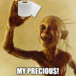 My precious Gollum | MY PRECIOUS! ML | image tagged in my precious gollum | made w/ Imgflip meme maker