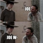 "Rick and Carl Longer Meme | KNOCK, KNOCK JOE MAMA! WHO'S THERE JOE JOE W- NOW YOU SAY ""JOE WHO"" 