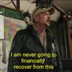 Joe Exotic Financially Recover meme