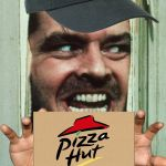 Here's Johnny Meme | HEEEERES YOUR PIZZA! | image tagged in memes,heres johnny | made w/ Imgflip meme maker