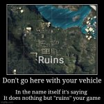 "Fact Check | Don't go here with your vehicle | In the name itself it's saying It does nothing but ""ruins"" your game 