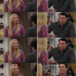 Phoebe teaching Joey in Friends meme