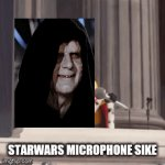 Mic drop , sike I have the force | STARWARS MICROPHONE SIKE | image tagged in gifs,emporer palpatine,the force,sike | made w/ Imgflip video-to-gif maker