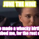 Alternate Hollywood: Portman played Goldberry from LOTR!? | JUNE THE NINE Would've made a whacky birthday gift. Lucas robbed me, for the rest of my life! | image tagged in memes,perturbed portman,non-cannon,not padme,tauriel,lotr-sw | made w/ Imgflip meme maker