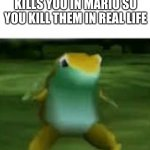 Get nae nae'd | WHEN YOUR FRIEND KILLS YOU IN MARIO SO YOU KILL THEM IN REAL LIFE | image tagged in get nae nae'd | made w/ Imgflip meme maker