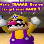 Money-Making Wario meme
