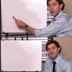 Jim Halpert Pointing to Whiteboard meme