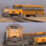 A train hitting a school bus meme