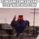 Officer Earl Running | FANS WHEN A NEW ZELDA GAME COMES OUT AND ITS AT THEIR LOCAL STORE | image tagged in officer earl running | made w/ Imgflip meme maker