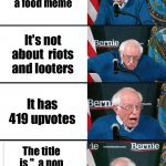 "Big upturn | You find a food meme It's not about  riots and looters It has 419 upvotes The title is ""  a non riot/looter meme for you"" 