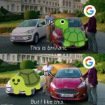 Which one would you decide? | Us Us | image tagged in this is brilliant but i like this,google,emoji,turtle,turtles,memes | made w/ Imgflip meme maker